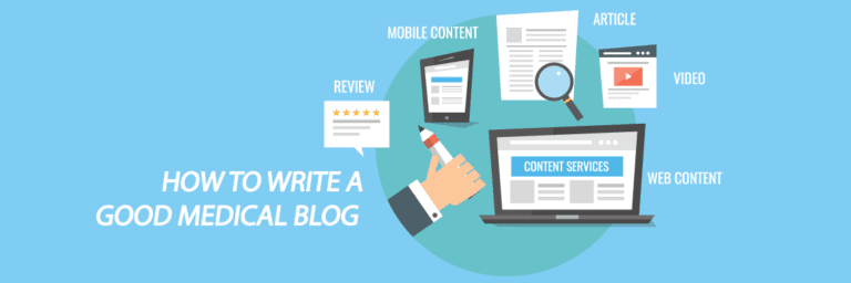 How to Write a Good Medical Blog